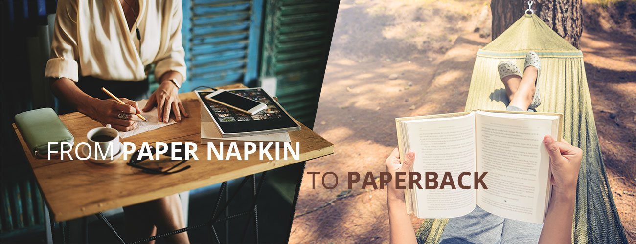 Self-Publishing Services for independent authors: from paper napkin to paperback