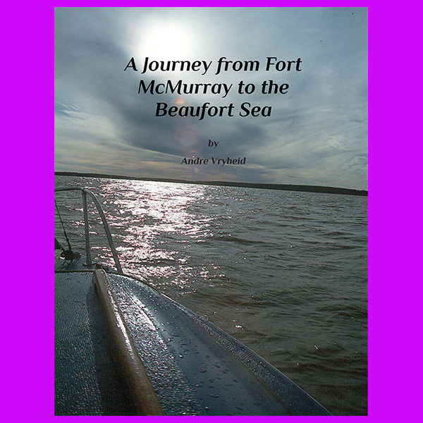 A Journey from Fort McMurray to the Beaufort Sea