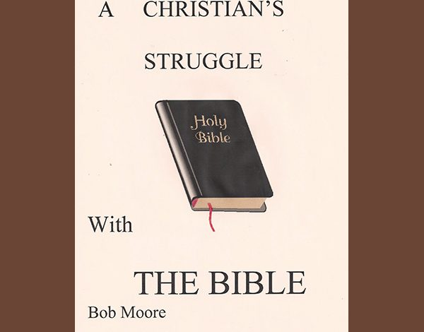 A Christian's Struggle with the Bible cover