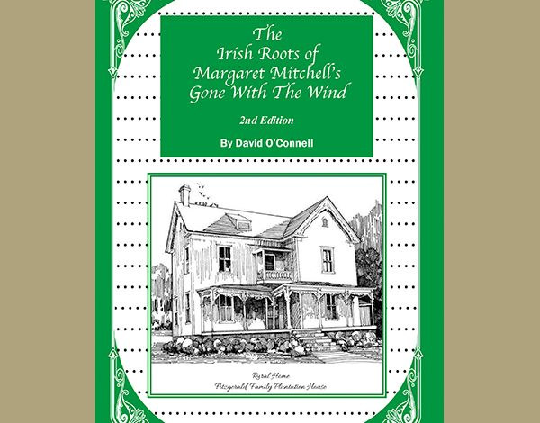 The Irish Roots of Margaret Mitchell's Gone With the Wind cover