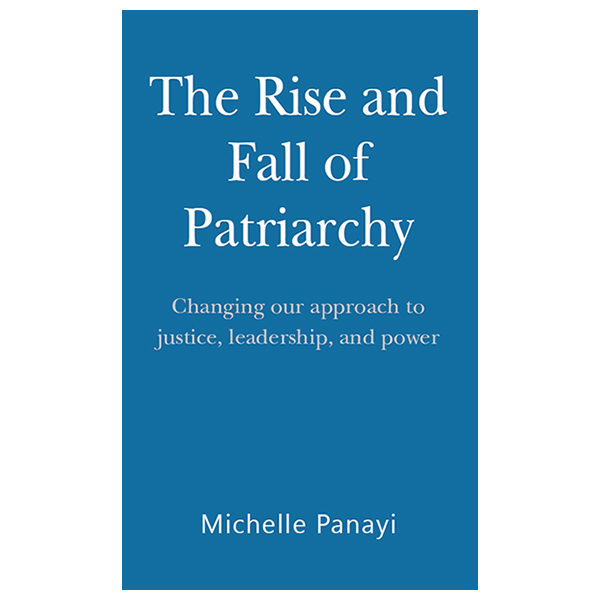 The Rise and Fall of Patriarchy