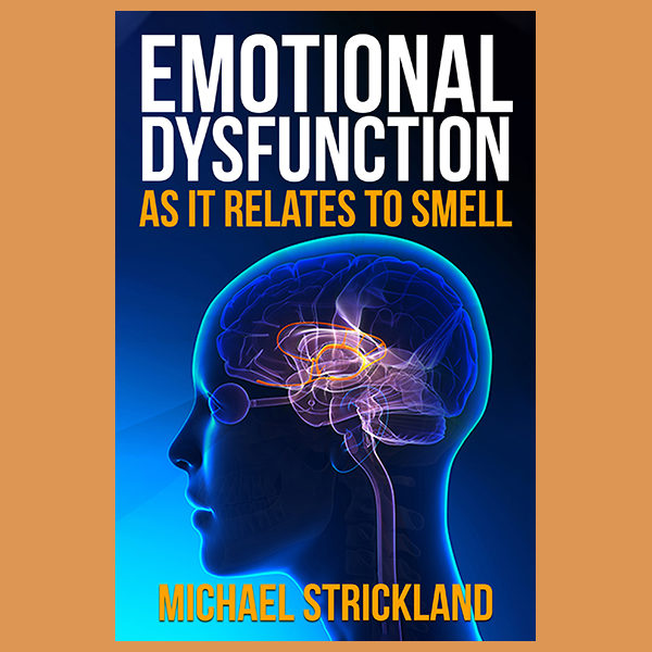 Emotional Dysfunction as It Relates to Smell