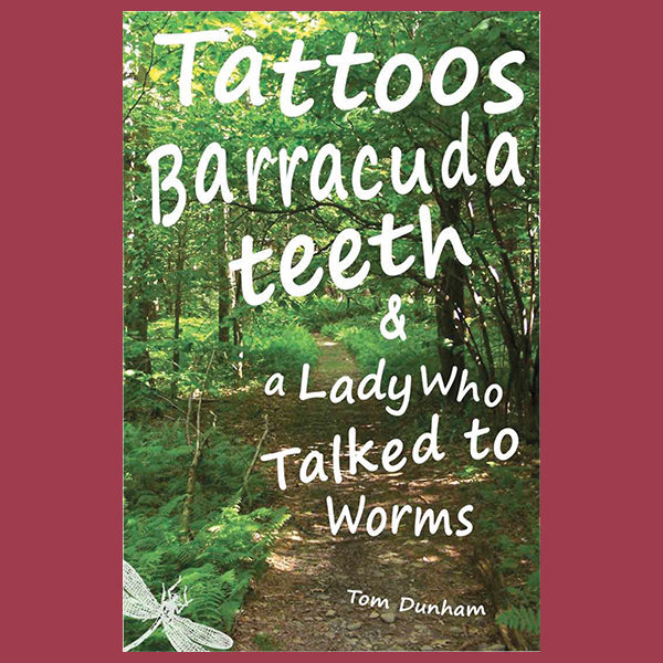 Tattoos, Barracuda Teeth, & a Lady Who Talked to Worms