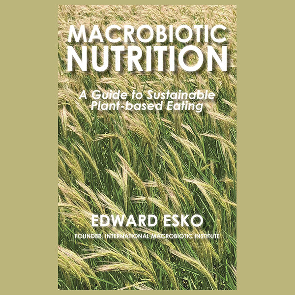 Macrobiotic Nutrition