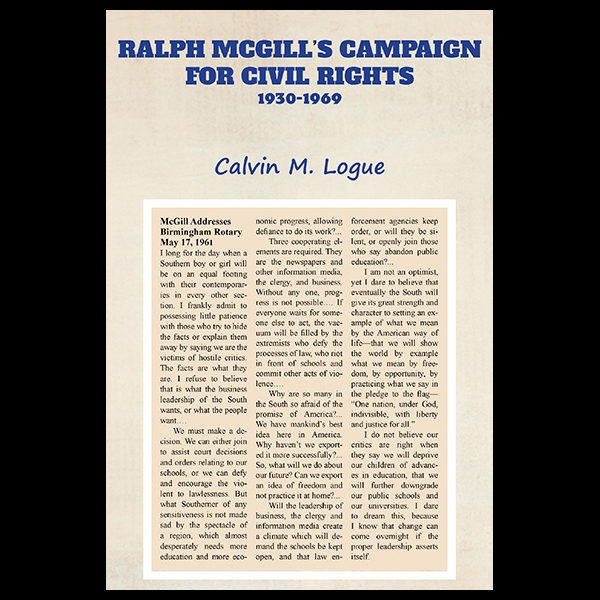 Ralph McGill's Campaign for Civil Rights: 1930-1969