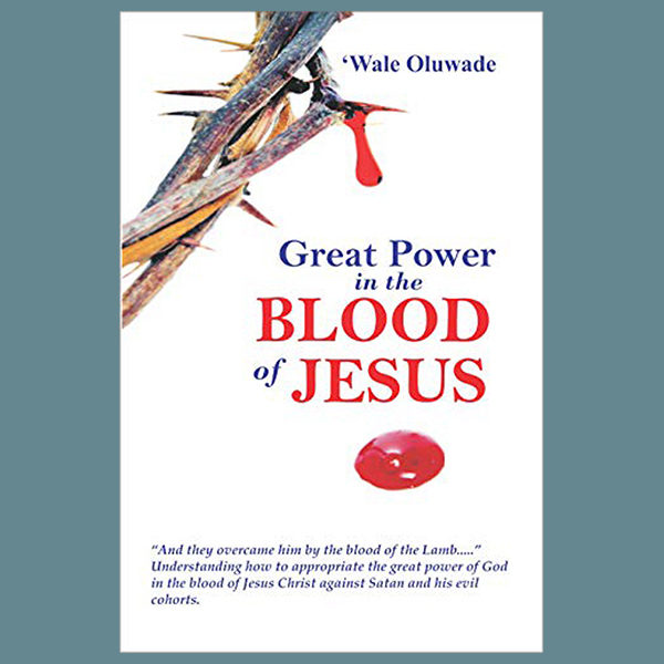 Great Power in the blood of Jesus