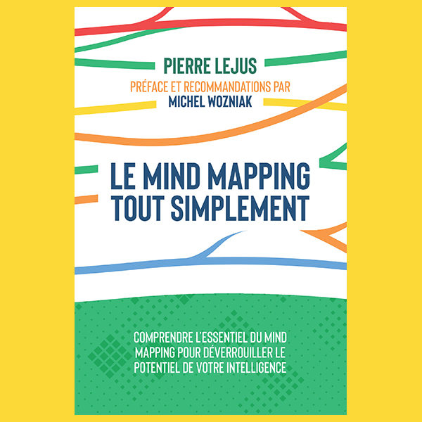 LE MIND MAPPING TOUT SIMPLEMENT