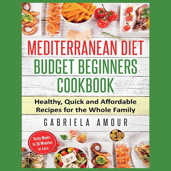 Mediterranean Diet Budget Beginners Cookbook