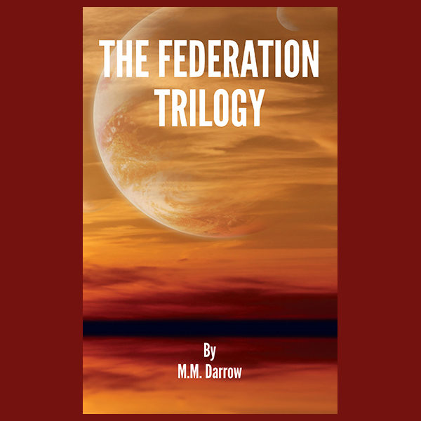 The Federation Trilogy