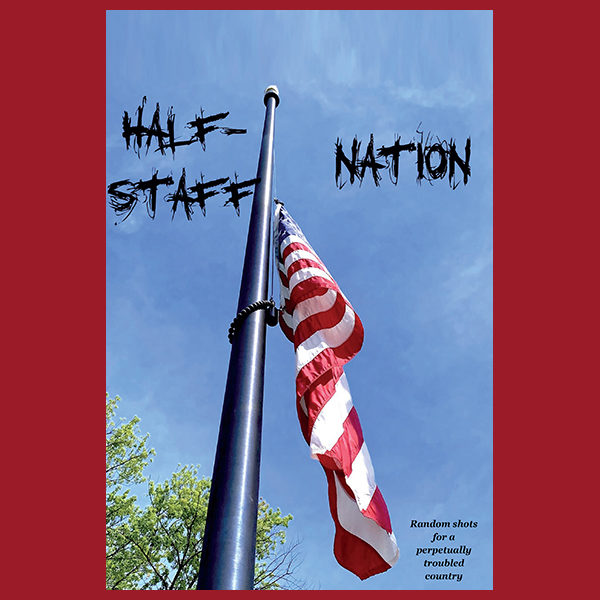 Half-Staff Nation