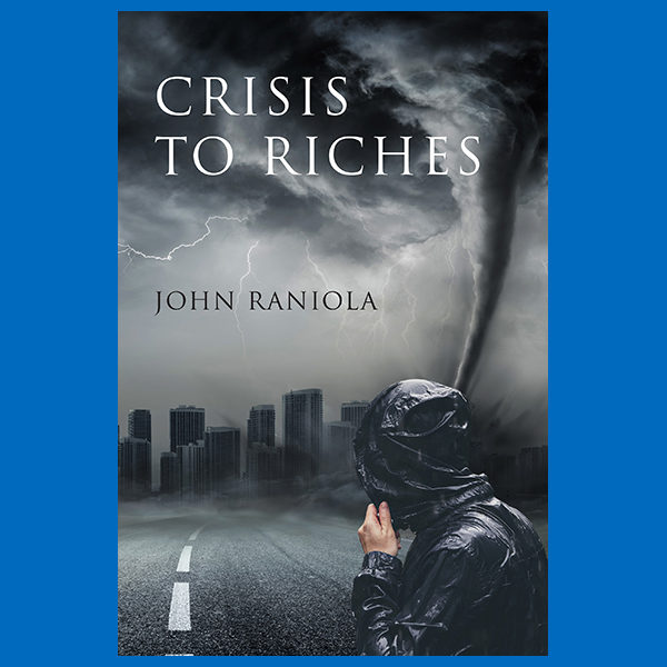Crisis to Riches