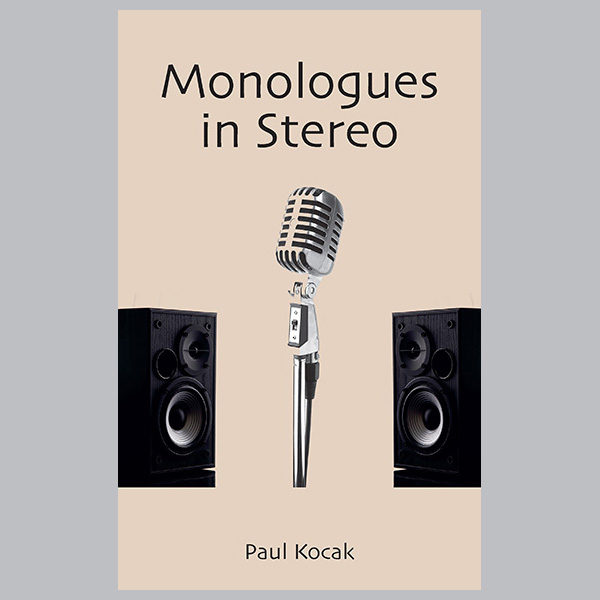 Monologues in Stereo