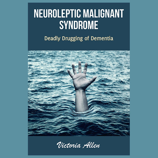 Neuroleptic Malignant Syndrome: Deadly Drugging of Dementia