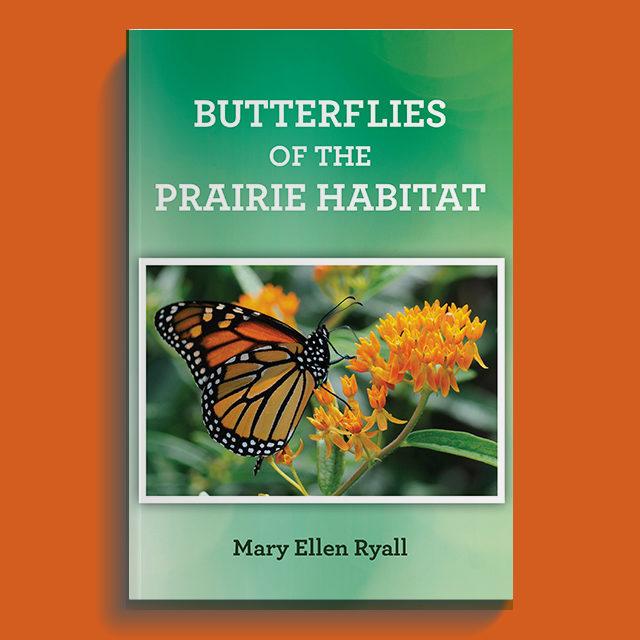 Butterflies of the Prairie Habitat