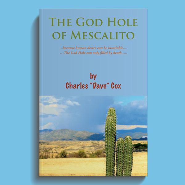 The God Hole of Mescalito