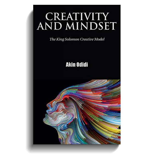 CREATIVITY AND MINDSET: The King Solomon Creative Model