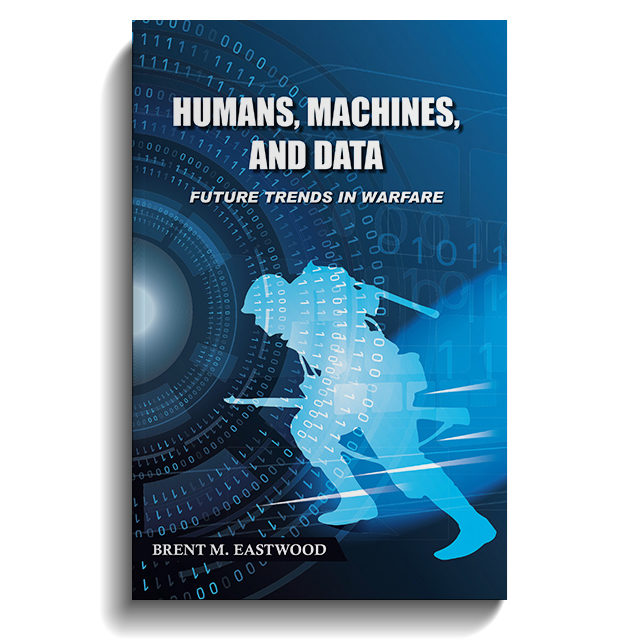 Humans, Machines, and Data: Future Trends in Warfare