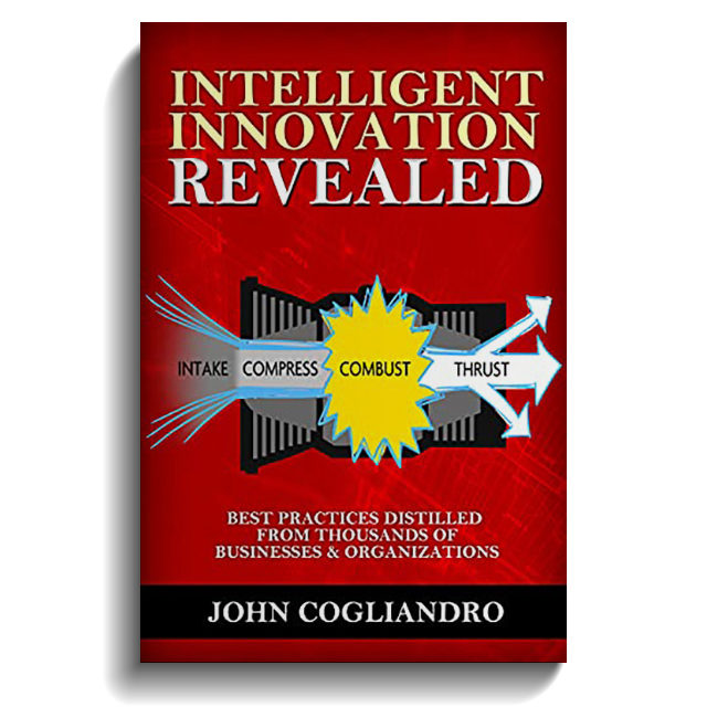 Intelligent Innovation Revealed: Best Practices Distilled From Thousands of Businesses & Organizations