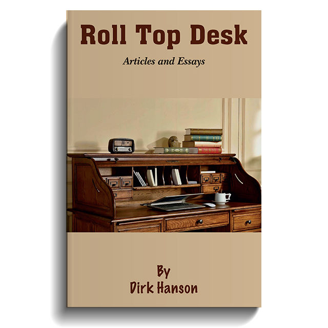 Roll Top Desk: Articles and Essays