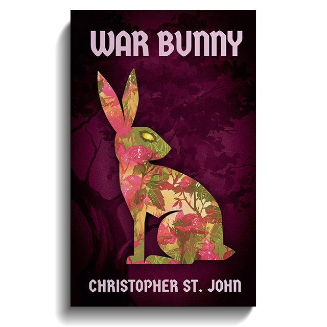 War Bunny: Book 1 in the War Bunny Chronicles