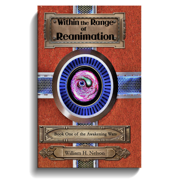 Within the Range of Reanimation (The Awakening Wars Book 1)